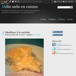 Moelleux à la raclette - Mélie mélo en cuisine