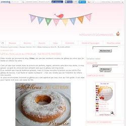 Gâteau moelleux au citron #5 : Ma recette préférée