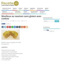 Moelleux au saumon sans gluten avec cookeo – Toutes les recettes de cuisine – Recette 360