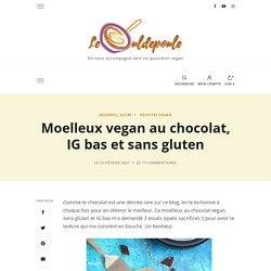 Moelleux vegan au chocolat, IG bas et sans gluten