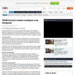 1apr2009 'RIVM had zich moeten verdiepen in de doelgroep'