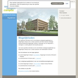 Mogelijkheden - Wageningen Campus