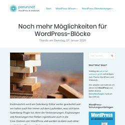 Noch mehr Möglichkeiten für WordPress-Blöcke » perun.net