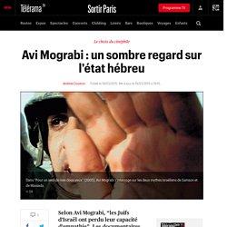 Avi Mograbi : un sombre regard sur l'état hébreu - Sortir