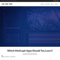 Which MoGraph Apps Should You Learn? - School Of Motion