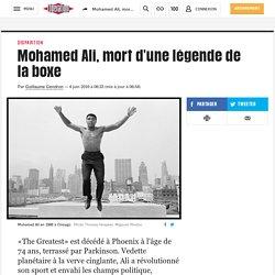 Mohamed Ali, mort d'une légende de la boxe