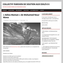 «Adieu Maman» de Mohamed Nour Wana – Collectif Parisien de Soutien aux Exilé-e-s