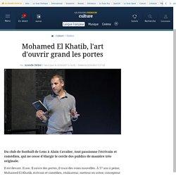 Mohamed El Khatib, l'art d'ouvrir grand les portes