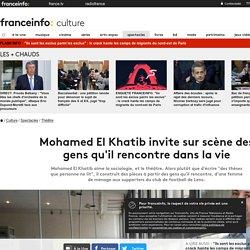 Mohamed El Khatib invite sur scène des gens qu'il rencontre dans la vie