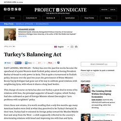 Turkey's Balancing Act - Mohammed Ayoob - Project Syndicate