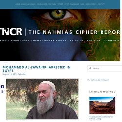 Mohammed al-Zawahiri arrested in Egypt — The Nahmias Cipher Report