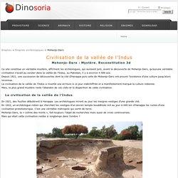 Mohenjo-Daro : Mystère. Reconstitution 3d