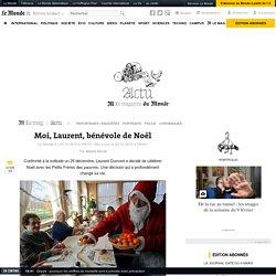 Moi, Laurent, bénévole de Noël