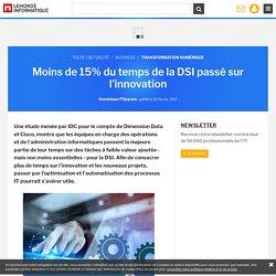 La DSI se consacre six fois plus au quotidien qu'à l'innovation