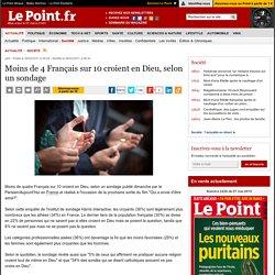 Moins de 4 Français sur 10 croient en Dieu, selon un sondage