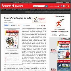 Moins d'impôts, plus de buts - Xavier de la Vega, article Économie