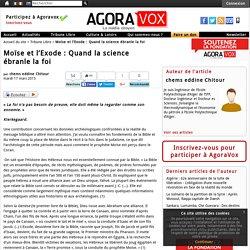 Moïse et l'Exode : Quand la science ébranle la foi