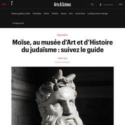 Moïse, au musée d'Art et d'Histoire du judaïsme : suivez le guide