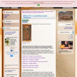 Moïse (1/7) : Le point de vue des historiens