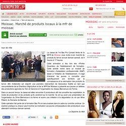Moissac. Marché de produits locaux à la mfr de moissac - 21/03/2014