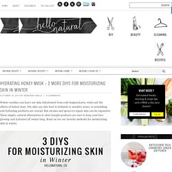 3 Tips for Moisturizing Skin in Winter