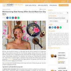 Moisturizing Raw Honey After-Scrub Mask For Dry Skin