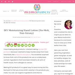 DIY Moisturizing Hand Lotion {No-Melt, Non-Greasy} – Mama Instincts®