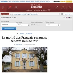 La moitié des Français ruraux se sentent loin de tout