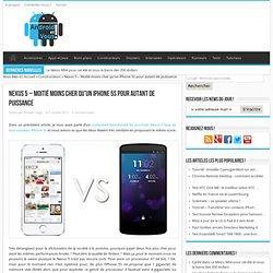 Nexus 5 - Moitié moins cher qu'un iPhone 5S pour autant de puissance