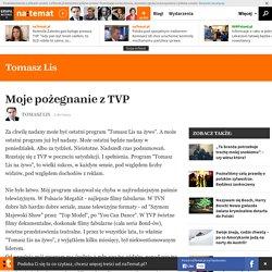 Moje pożegnanie z TVP