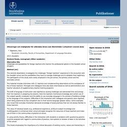 urn:nbn:se:su:diva-110842 : Utmaningar och möjligheter för utländska lärare som återinträder i yrkeslivet i svensk skola