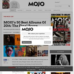 MOJO's 50 Best Albums Of 2014: The Final Score