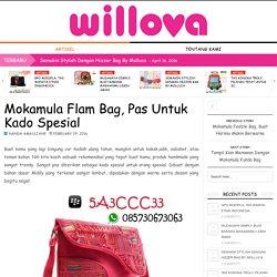 Mokamula Flam Bag, Pas Untuk Kado Spesial