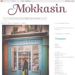 Mokkasin - www.mokkasin.com: PARIS