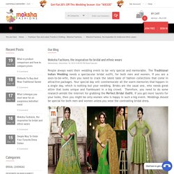 Moksha Fashions, the inspiration for bridal and ethnic wears