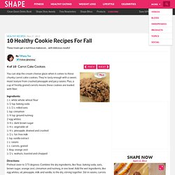 Carrot Cake Cookies - The Best Healthy Cookie Recipes - Shape Magazine - Page 4