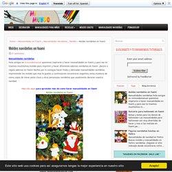Moldes navideños en foami ~ Mimundomanual