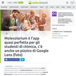 Molecolarium è l'app quasi perfetta per gli studenti di chimica, c'è anche un pizzico di Google Lens (foto)