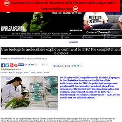 Une biologiste moléculaire explique comment le THC tue complètement le cancer