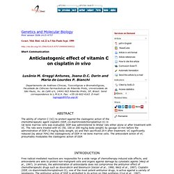 Genetics and Molecular Biology - Anticlastogenic effect of vitamin C on cisplatin in vivo