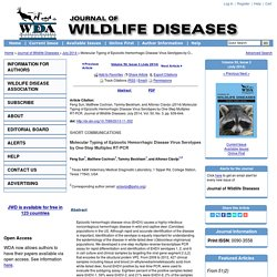 JOURNAL OF WILDLIFE DISEASES - JULY 2014 - Molecular Typing of Epizootic Hemorrhagic Disease Virus Serotypes by One-Step Multiplex RT-PCR