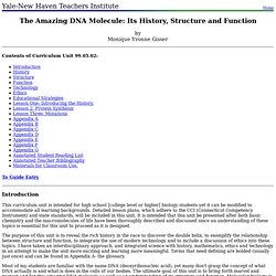 99.05.02: The Amazing DNA Molecule: Its History, Structure and Function