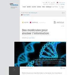 Des molécules pour stocker l'information