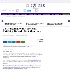 CETA Signing Was A Molehill. Ratifying It Could Be A Mountain.