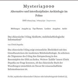 Das chinesische I Ging: Kodierte, molekularbiologische Information? – Mysteria3000