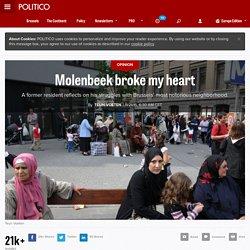 Molenbeek broke my heart