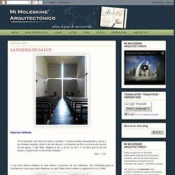 Mi Moleskine Arquitectónico: LA IGLESIA DE LA LUZ