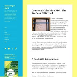 Create a Moleskine PDA: The Student GTD Hack – Gathering In Light