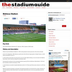 Molineux Stadium - The Stadium Guide