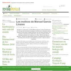 Los molinos de Manuel Garcia Linares. Revista de Viajes y Turismo